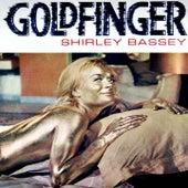Goldfinger von Shirley Bassey