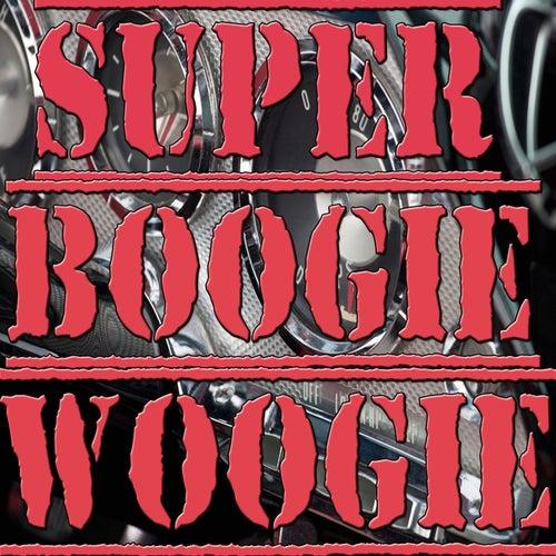 Super Boogie Woogie (Big Joe Turner, Ann Sue, Perry Como) by Various Artists