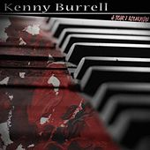 A Year's Recordings von Kenny Burrell