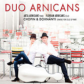 Chopin & Dohnányi: Sonatas for Cello & Piano by Duo Arnicans