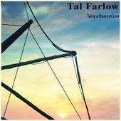Taking a Chance on Love de Tal Farlow