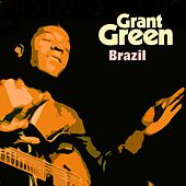 Brazil van Grant Green