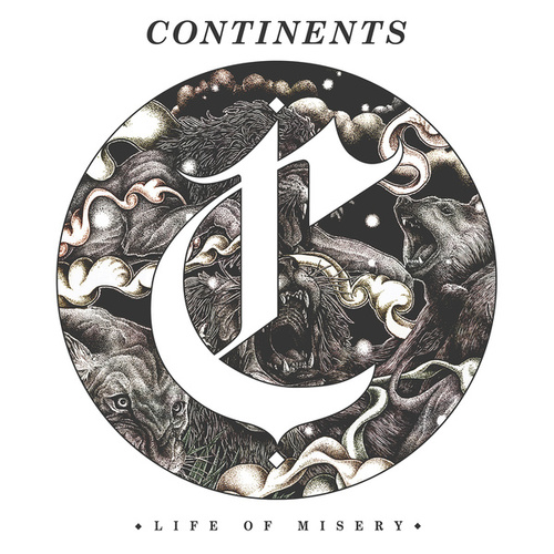 Life of Misery by Continents