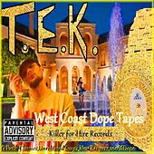 West Coast Dope Tapes von Tek
