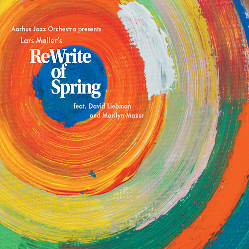 ReWrite of Spring by David Liebman