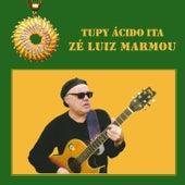 Tupy Ácido Ita de Zé Luiz Marmou