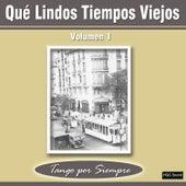 Qué Lindos Tiempos Viejos, Vol. 1 by Various Artists