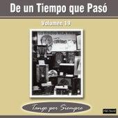 De un Tiempo Que Pasó, Vol. 19 by Various Artists