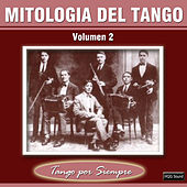 Mitologia del Tango, Vol. 2 by Various Artists