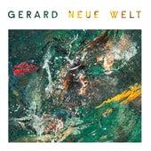 Neue Welt by Gerard