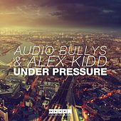 Under Pressure de Audio Bullys