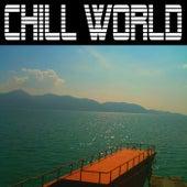 Chill World von Various Artists