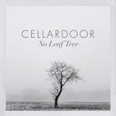 No Leaf Tree von Cellar Door