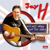 Nid Wyt Wägg - Not Far Away von JayH