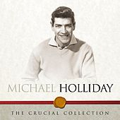 The Crucial Collection de Michael Holliday