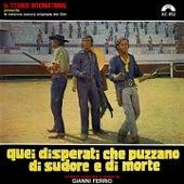 Quei disperati che puzzano di sudore e di morte (Deluxe) (Colonna sonora del film) by Gianni Ferrio