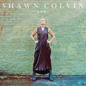 Lodi by Shawn Colvin