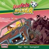 45/Mission TK! von Teufelskicker