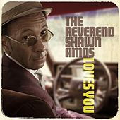 The Reverend Shawn Amos Loves You by Various Artists
