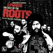 The Best of The Roots by Black Thought