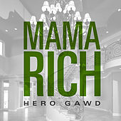 Mama Rich by Hero