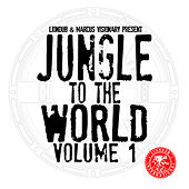 Liondub & Marcus Visionary Present: Jungle to the World, Vol. 1 by Various Artists