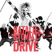 Natalie Stovall and the Drive by Natalie Stovall and The Drive