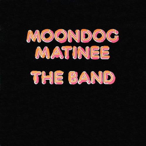 Moondog Matinee by The Band