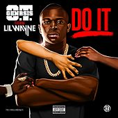 Do It (feat. Lil Wayne) de O.T. Genasis