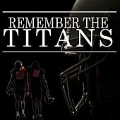 Remember the Titans by Various Artists