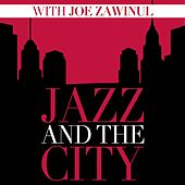 Jazz and the City with Joe Zawinul di Joe Zawinul
