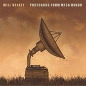 Postcards from Ursa Minor by Will Varley