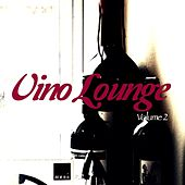 Vino Lounge, Vol. 2 (Wine Tasting Jazzy Lounge Music Tunes) by Various Artists