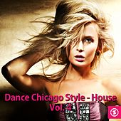 Dance Chicago Style: House, Vol. 4 - EP by Various Artists