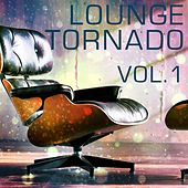 Lounge Tornado, Vol. 1 - EP von Various Artists
