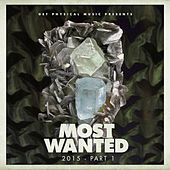 Get Physical Music Presents: Most Wanted 2015, Pt. 1 by Various Artists