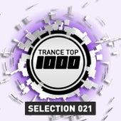 Trance Top 1000 Selection, Vol. 21 de Various Artists