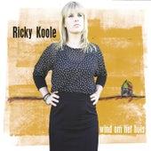 Wind Om Het Huis de Ricky Koole