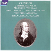 Clementi Vol. 1: 2 Symphonies Op. 18; Minuetto Pastorale; Piano Concerto by The Philharmonia