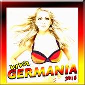 Viva Germania 2015 by Various Artists