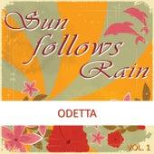 Sun Follows Rain, Vol. 1 by Odetta