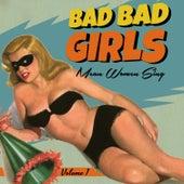 Bad Girls Vol.1, Mean Women Sing von Various Artists