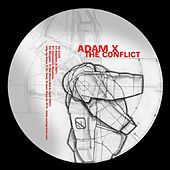 The Conflict by Adam X