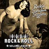 Desperate Rock'n'roll Vol. 4, Rockin' Scorchin' Sizzlers by Various Artists