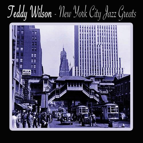 New York City Jazz Greats by Teddy Wilson