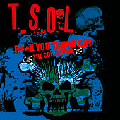 F#*k You Tough Guy - The Collection by T.S.O.L.