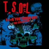F#*k You Tough Guy - The Collection de T.S.O.L.