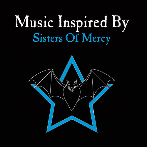 Music Inspired By Sisters Of Mercy by Various Artists