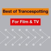 Best Of Trancespotting For Film & TV de Various Artists