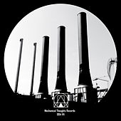 Mechanical Thoughts Records 004 VA by Various Artists